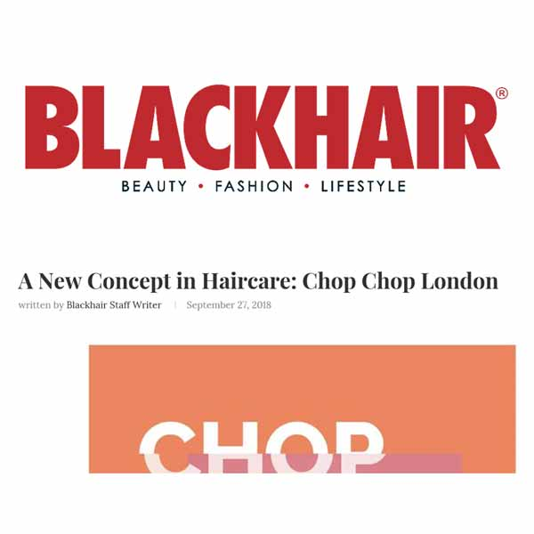 chop chop press blackhair magazine